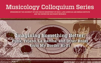 Santiago Vaquera-Vásquez: Imagining Something Better: Punk, Tejano, La Bamba, and Other Rolas from My Border Hi-Fi